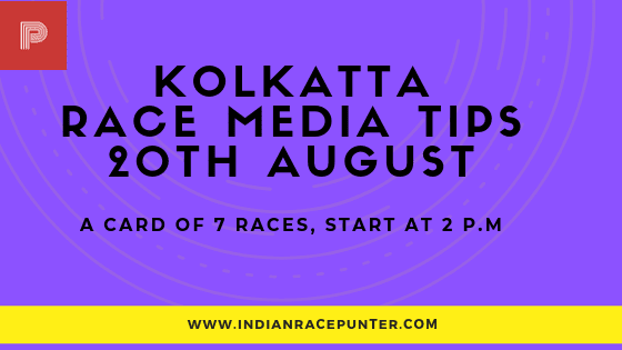 Kolkata Race Media Tips 20 August