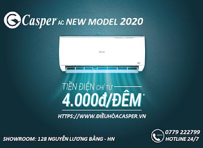 ĐIỀU HÒA CASPER 2020 TIẾT KIỆM ĐIỆN 85% CHỈ 4.000đ / 1 ĐÊM
