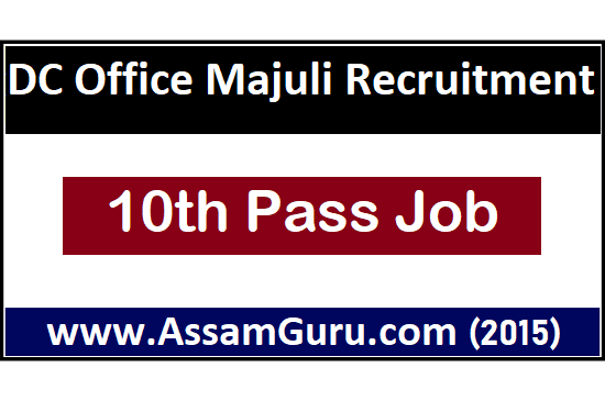 Job in DC Office Majuli