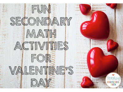 teaching high school math fun valentine activities for secondary math middle and high school. Black Bedroom Furniture Sets. Home Design Ideas