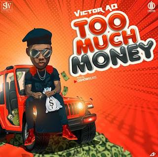 too much money mp3 download, Victor AD too much money mp3 download