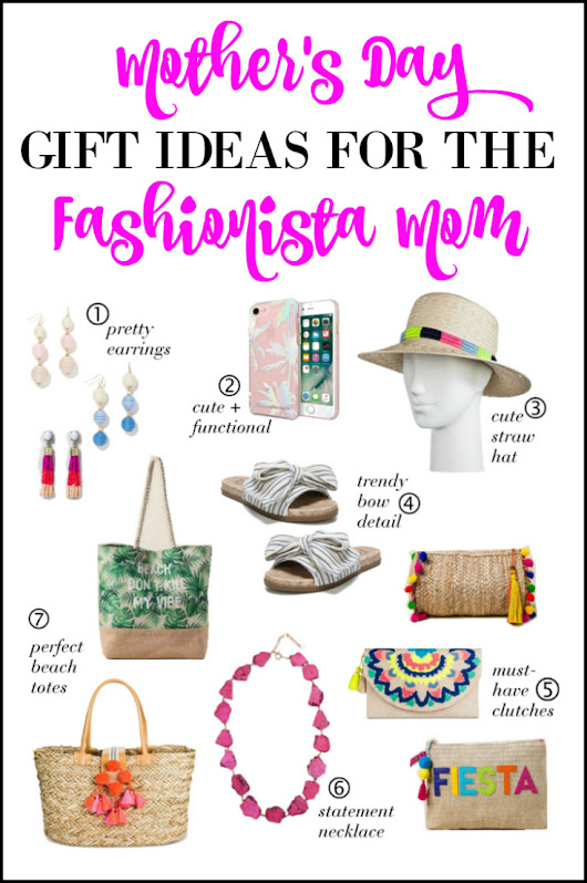 Mother's Day Gift Ideas for the Fashionista Mom Under $30