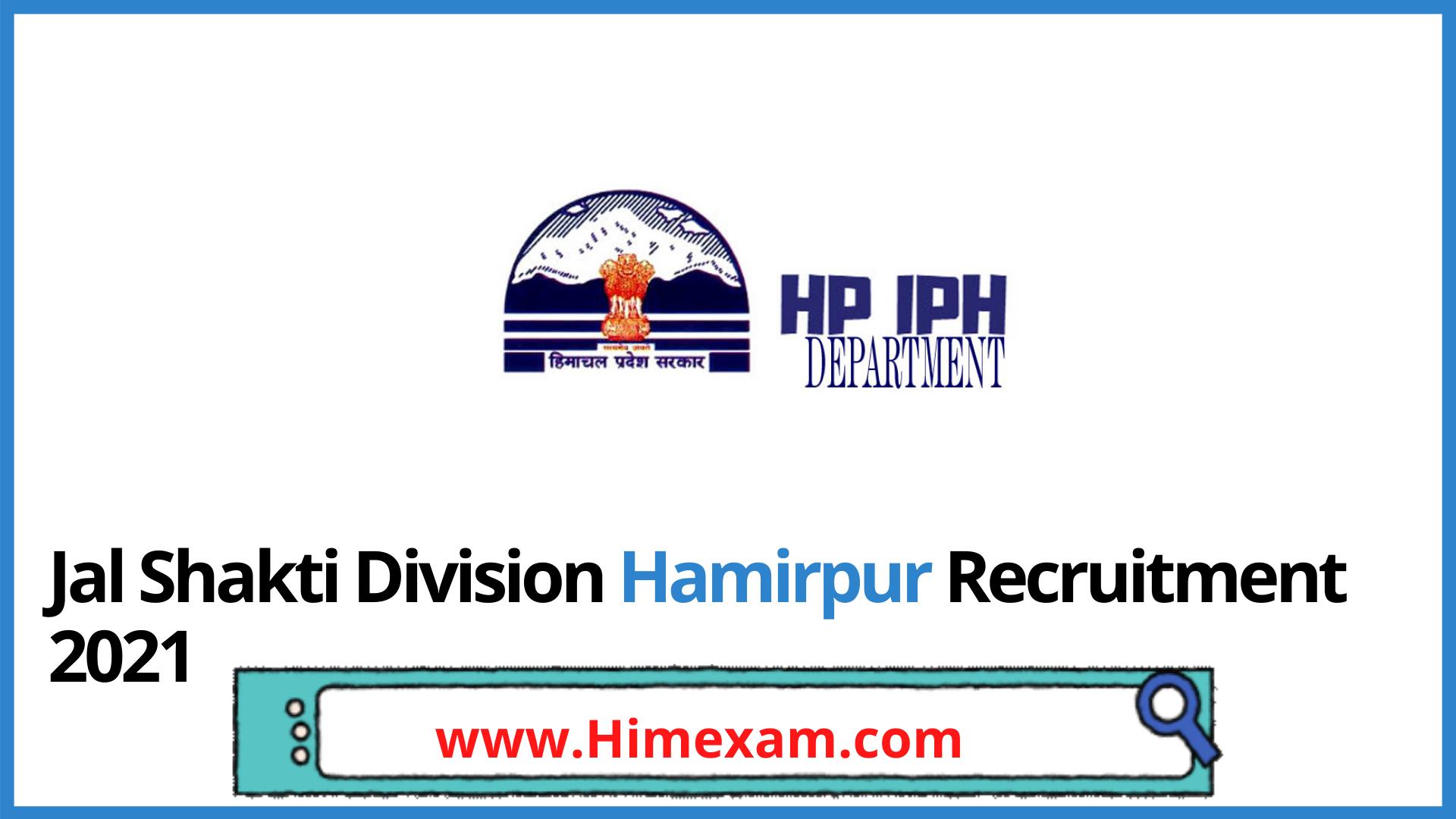 Jal Shakti Division Hamirpur  Recruitment 2021