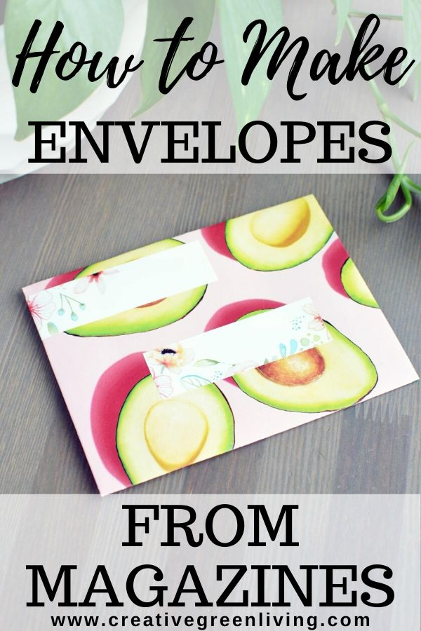 How to make DIY envelopes from magazine pages. It's super easy to learn how to make an envelope from a magazine or any 8.5 x 11 piece of paper or scrap paper. These are a cute way to recycle pages from old books, magazines or calendars to give them new life. #recycledcraft #howtomakeanenvelope #recycledmagazines #earthday