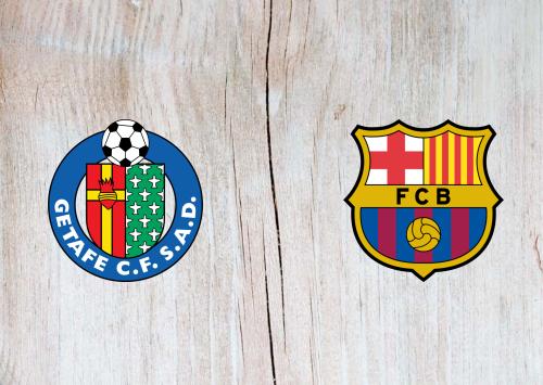 2019-20 Spanish Primera – Getafe vs Barcelona Preview ...  |Getafe- Barcelona