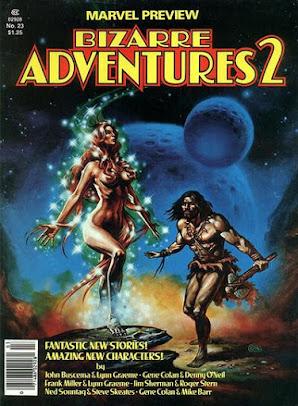 Marvel Preview #23, Bizarre Adventures 1