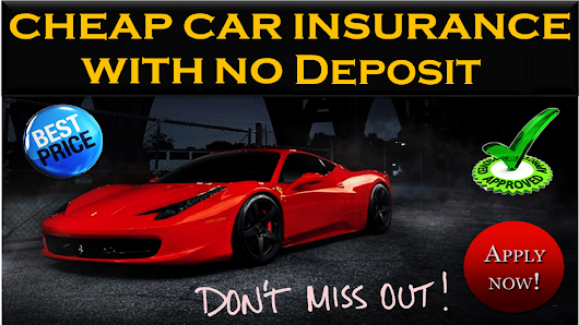 No Deposit Car Insurance for Non Owner Drivers Online with Cheap Rates