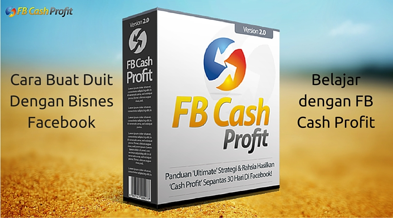 FB Cash Profit Review - Bisnes Facebook