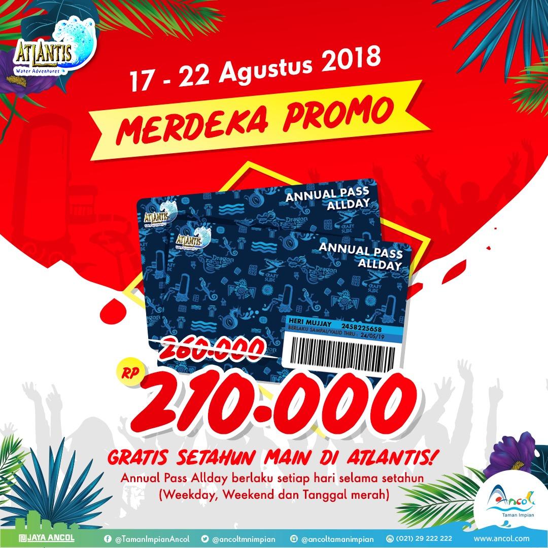 Ancol - Merdeka Promo 210Ribu Bisa Gratis Setahun Main di Atlantis (s.d 22 Agustus 2018)