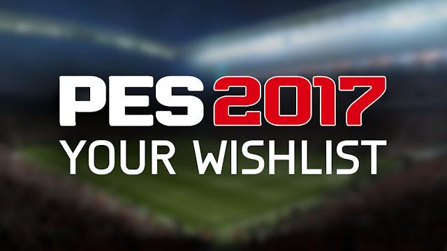 pes-2017-wishlist
