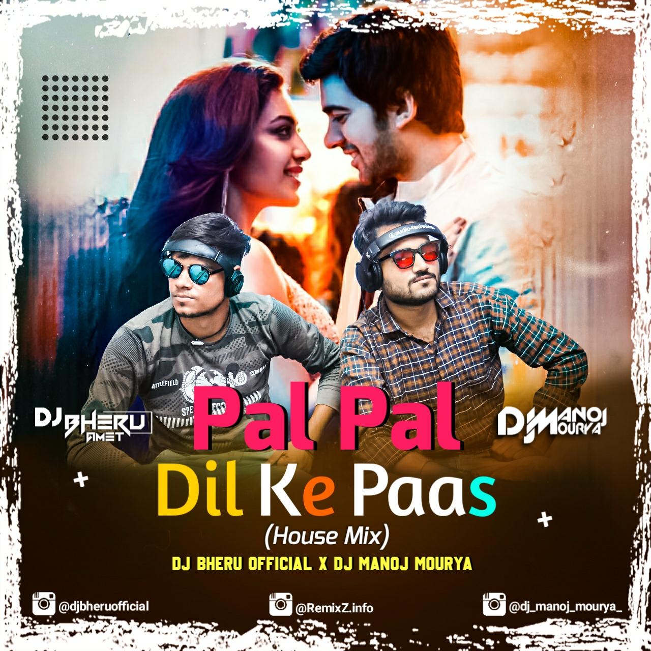 pal-pal-dil-ke-paas-house-mix-dj-bheru-x-dj-manoj.jpg