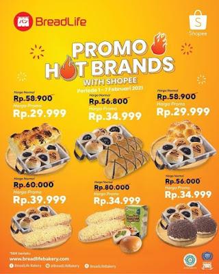 Promo Hot Brands BreadLife With Shopee - Promo s.d 28 Februari 2021