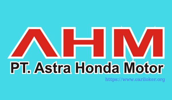 Lowongan Operator Produksi PT Astra Honda Motor (PT AHM) 2018