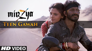 Teen Gawah Hain Ishq Ke HD Video Song from movie – Mirzya – Must see