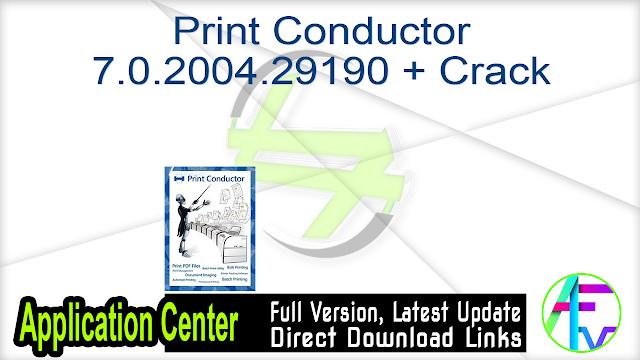 Print Conductor 7.0.2004.29190 + Crack
