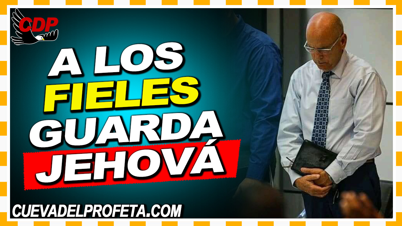 A los fieles guarda Jehová - William Branham en Español