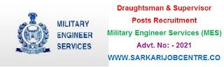 MES Recruitment 2021 for Draughtsman & Supervisor Online Form