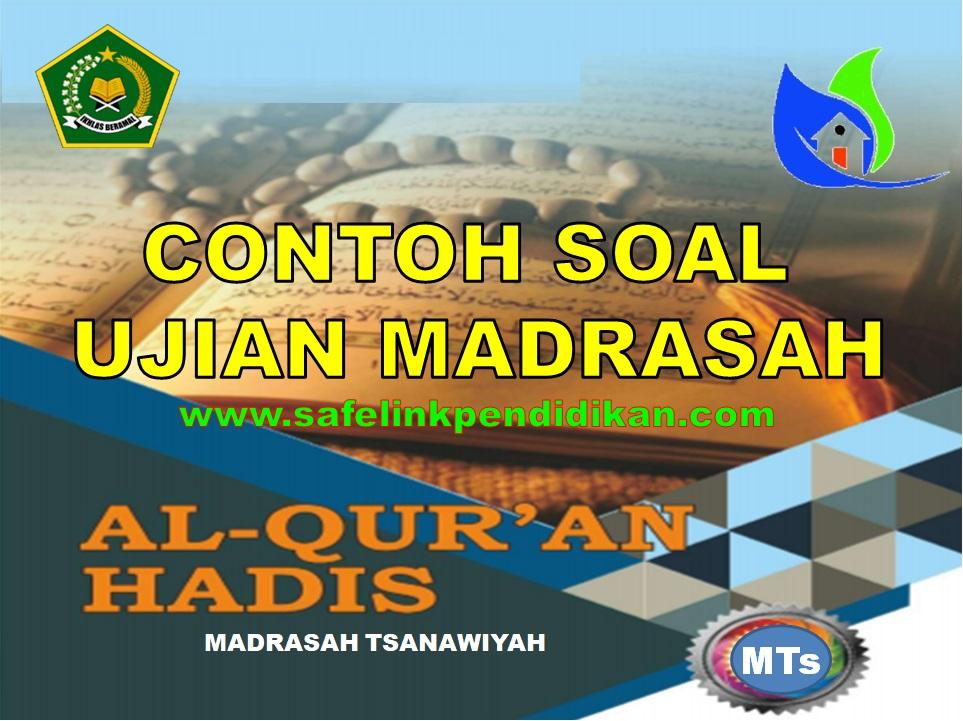 Soal UM Al-Qur'an Hadis MTs