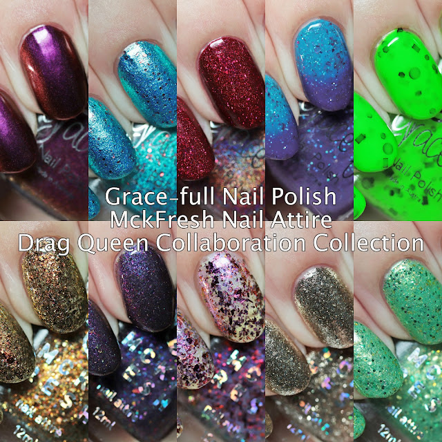 Grace-full Nail Polish and MckFresh Nail Attire Cayergory Is - Drag Queen Collaboration Collection