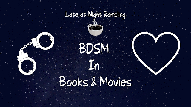 Rambling - BDSM In Books & Movies