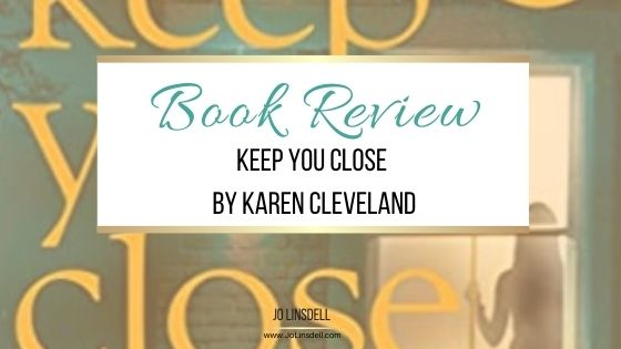Book Review: Keep You Close by Karen Cleveland