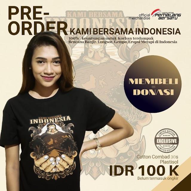 """OPEN ORDER T-shirt Edisi """"Kami Bersama Indonesia"""""""