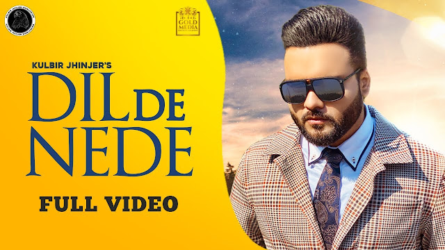 Dil De Nede Song Lyrics Kulbir Jhinjer | Latest Punjabi Songs 2020 Lyrics Planet