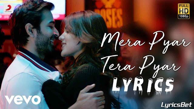 Mera Pyar Tera Pyar Lyrics