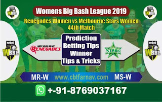 Womens Big Bash League 2019 Star vs Renegades 44th WBBL 2019 Match Prediction Today Reports