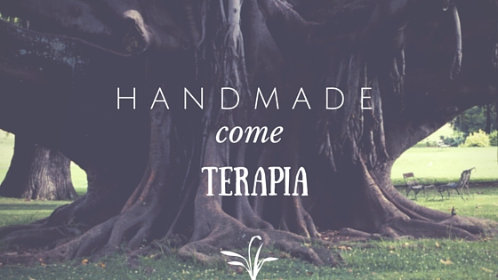 handmade come terapia