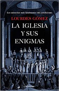 La iglesia y sus enigmas- Lourdes Gomez Martin