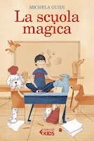 La scuola magica di Michela Guidi Feltrinelli