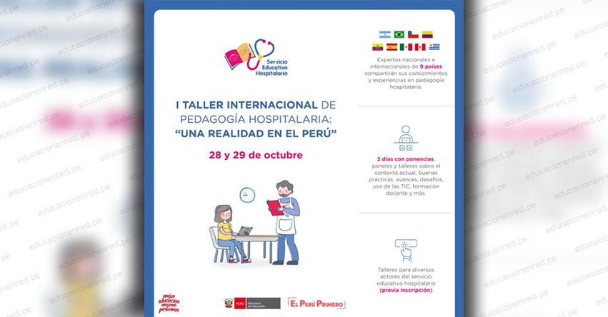 MINEDU convoca al I Taller Internacional de Pedagogía Hospitalaria: «Una realidad en el Perú»