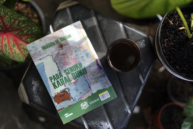 Pada Sebuah Kapal Buku Karya Muhidin M Dahlan