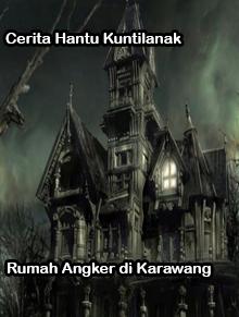 Penghuni Rumah Angker di Karawang