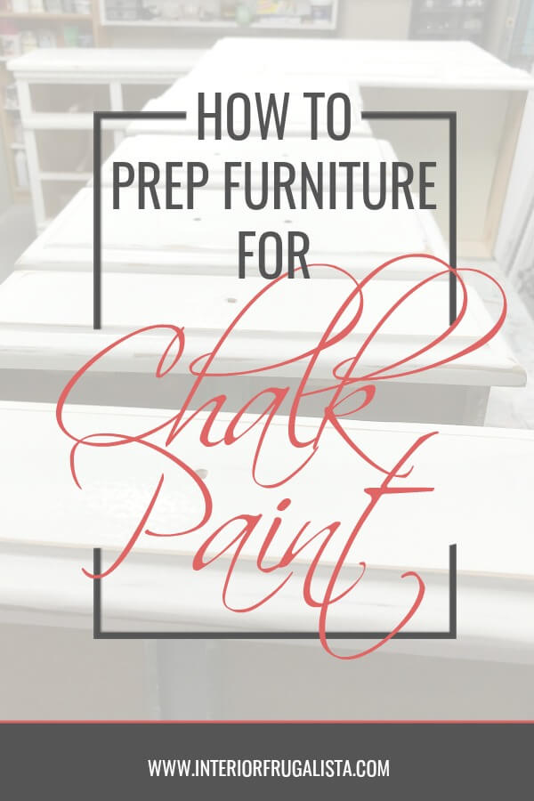 How to prep furniture for chalk paint, helpful tips on the do's and don'ts of prepping furniture for painting with chalk paint for a lasting finish. #chalkpainttutorial #paintingfurnituretips #furnituremakeovertips