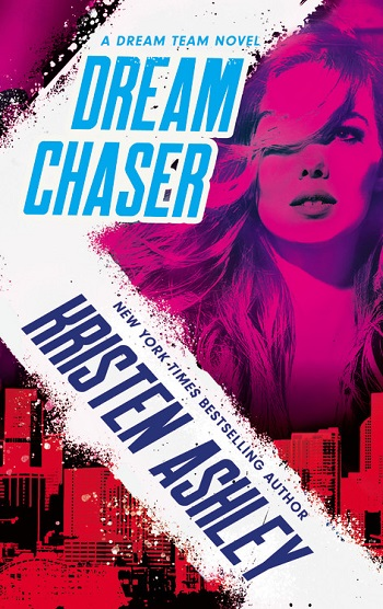 Dream Chaser by Kristen Ashley