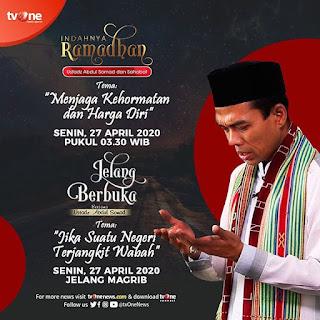 Saksikan Indahnya Ramadhan dan Jelang Berbuka bersama Ustadz Abdul Somad di TVOne 27 April 2020 - Kajian Islam Tarakan