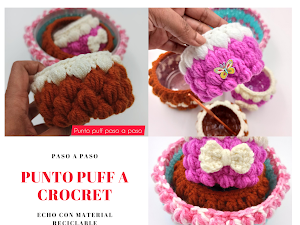 Punto puff a crochet paso a paso  con material reciclable (Puff Point Crochet How to)
