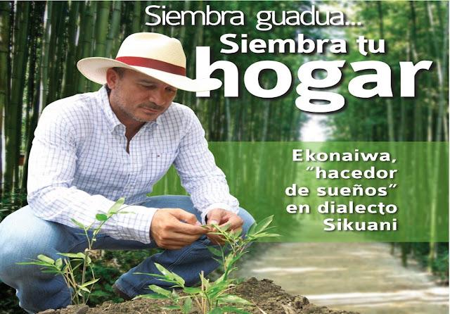 Siembra guadua… Siembra tu hogar: José Luis Silva
