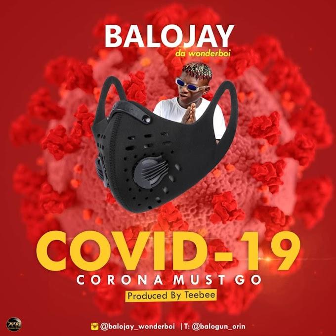 [Music] Balojay - Prayer for Covid-19