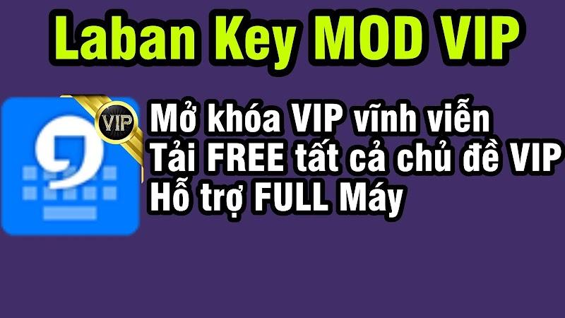 Laban Key MOD VIP mở khóa tính năng VIP, Tải Free tất cả chủ đề cao cấp