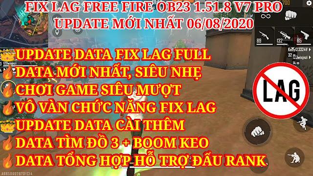 HƯỚNG DẪN FIX LAG FREE FIRE OB23 1.51.9 V7 MỚI - THÊM DATA TÌM ĐỒ 3 VÀ DATA TỔNG HỢP HỖ TRỢ ĐẤU RANK
