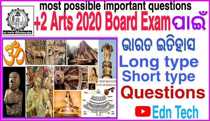Chse Odisha: most possible important questions of Indian history for +2 Arts chse exam 2020