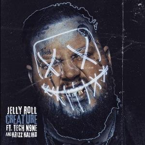 Creature Lyrics - Jelly Roll Ft. Tech N9ne & Krizz Kaliko