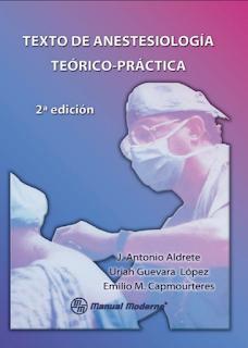 Descargar ebook pdf gratis Texto De Anestesiologia Teorica Práactica Aldrete 2 Edición