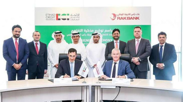 Etihad Credit Insuranceand RAKBANK Sign Agreement To Support International Expansion Of UAE SMEs