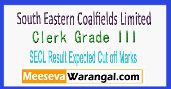 SECL Clerk Grade III Result Expected Cut off Marks 2017