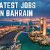 Latest Jobs in Bahrain 2021