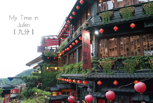 My Time in Jiufen | Travel